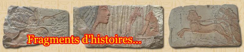 fragments d'histoires égyptiennes